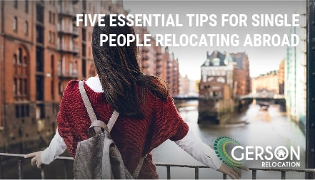 Five Essential Tips For Single People Relocating Abroad